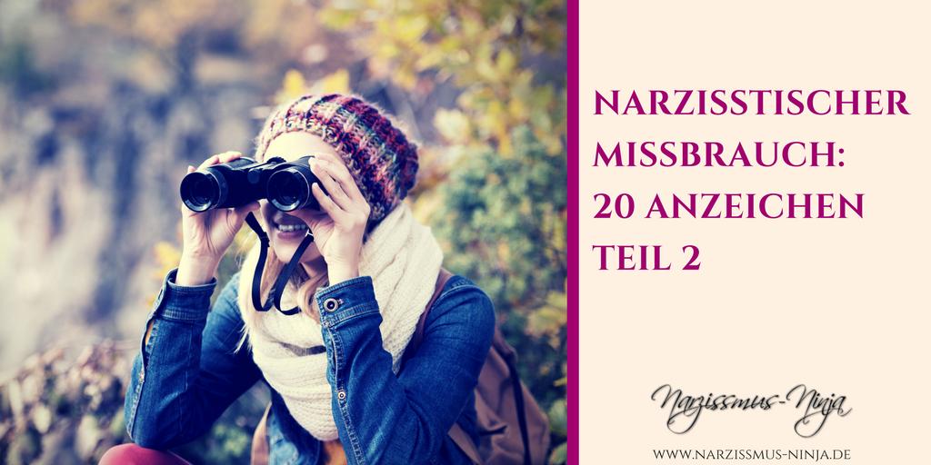 Narzisstischer Missbrauch: 20 Anzeichen Teil 2
