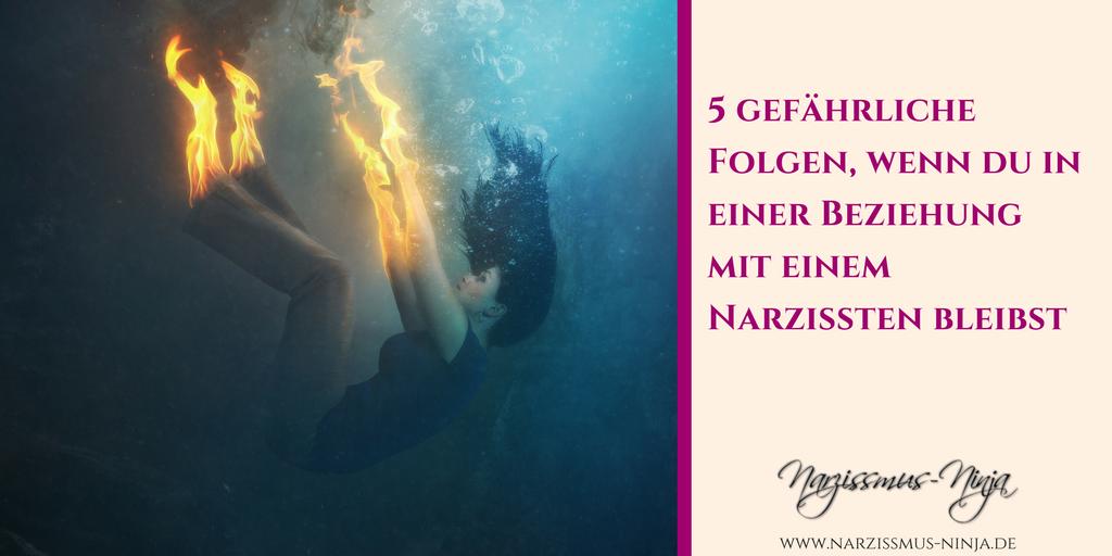 5 gefährliche Folgen, wenn du in einer Beziehung mit einem Narzissten bleibst