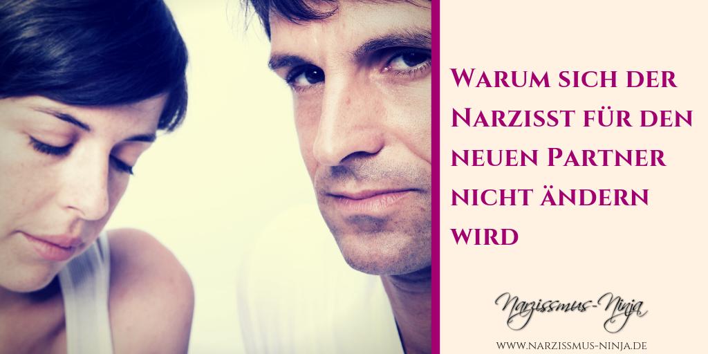 Warum sich der Narzisst für den neuen Partner nicht ändern wird