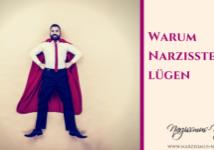 Warum Narzissten lügen