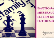 Emotionaler Missbrauch & Eltern-Kind-Entfremdung